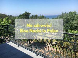 Na zdrowie! Eine Nacht in Polen